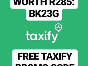 FREE TAXIFY PROMO WORTH R285: BK23G
